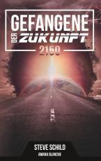Cover-Bild Gefangene der Zukunft 2150