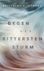 Cover-Bild Gegen den bittersten Sturm