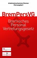 Cover-Bild Gemeinschaftskommentar zum Bremischen Personalvertretungsgesetz (BremPersVG)