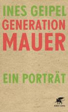 Cover-Bild Generation Mauer. Ein Porträt