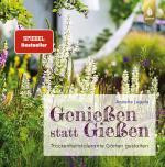 Cover-Bild Genießen statt Gießen