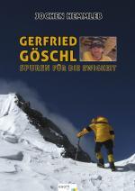 Cover-Bild Gerfried Göschl - Spuren für die Ewigkeit