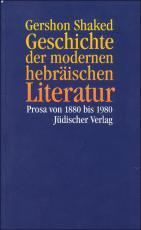 Cover-Bild Geschichte der modernen hebräischen Literatur