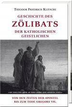Cover-Bild Geschichte des Zölibats der katholischen Geistlichen