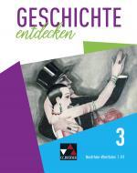 Cover-Bild Geschichte entdecken – Nordrhein-Westfalen / Geschichte entdecken 3 – NRW - G9