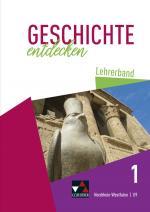 Cover-Bild Geschichte entdecken – Nordrhein-Westfalen / Geschichte entdecken NRW LB 1