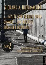 """Cover-Bild """"… Gesetz und Freiheit ohne Gewalt"""": """"Die höchste Form der Ordnung"""""""