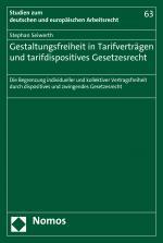 Cover-Bild Gestaltungsfreiheit in Tarifverträgen und tarifdispositives Gesetzesrecht