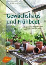Cover-Bild Gewächshaus und Frühbeet