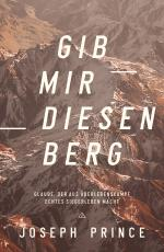 Cover-Bild Gib mir diesen Berg