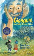 Cover-Bild Gigaguhl und das Riesen-Glück