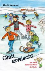 Cover-Bild Glatt erwischt - Der vierte Bodensee-Krimi für Kinder