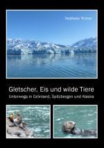 Cover-Bild Gletscher, Eis und wilde Tiere
