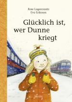 Cover-Bild Glücklich ist, wer Dunne kriegt