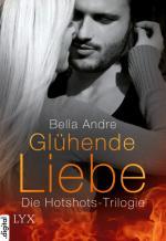 Cover-Bild Glühende Liebe - Die Hotshots-Trilogie