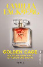 Cover-Bild Golden Cage. Die Rache einer Frau ist schön und brutal