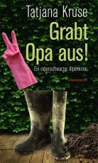 Cover-Bild Grabt Opa aus!