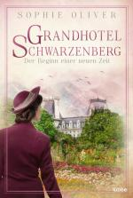 Cover-Bild Grandhotel Schwarzenberg – Der Beginn einer neuen Zeit