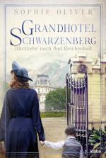Cover-Bild Grandhotel Schwarzenberg – Rückkehr nach Bad Reichenhall
