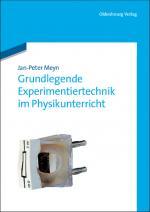 Cover-Bild Grundlegende Experimentiertechnik im Physikunterricht