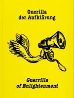 Cover-Bild Guerrilla der Aufklärung / Guerilla of Enlightenment