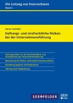 Cover-Bild Haftungs- und strafrechtliche Risiken bei der Unternehmensführung