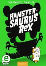 Cover-Bild Hamstersaurus Rex (Hamstersaurus Rex)