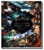 Cover-Bild Harry Potter: Der große Filmzauber (Erweiterte, überarbeitete Neuausgabe)