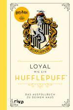 Cover-Bild Harry Potter: Loyal wie ein Hufflepuff