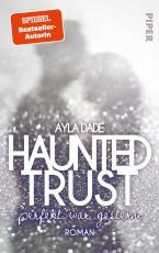 Cover-Bild Haunted Trust - Perfekt war Gestern