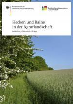 Cover-Bild Hecken und Raine in der Agrarlandschaft - Bedeutung - Anlage - Pflege