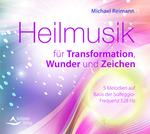 Cover-Bild Heilmusik für Transformation, Wunder und Zeichen