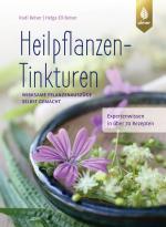 Cover-Bild Heilpflanzen-Tinkturen
