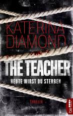 Cover-Bild Heute wirst du sterben - The Teacher