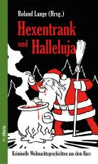 Cover-Bild Hexentrank und Halleluja