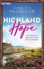 Cover-Bild Highland Hope 1 - Ein Bed & Breakfast für Kirkby