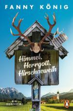Cover-Bild Himmel, Herrgott, Hirschgeweih