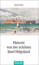 Cover-Bild Historie von der schönen Insel Helgoland