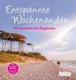 Cover-Bild HOLIDAY Reisebuch: Entspannte Wochenenden