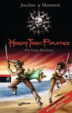 Cover-Bild Honky Tonk Pirates - Der letzte Horizont