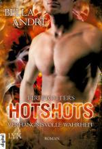 Cover-Bild Hotshots - Firefighters - Verhängnisvolle Wahrheit