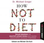 Cover-Bild How Not to Diet