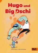 Cover-Bild Hugo und Big Dschi