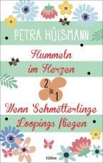 Cover-Bild Hummeln im Herzen / Wenn Schmetterlinge Loopings fliegen