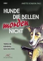 Cover-Bild Hunde die bellen morden nicht