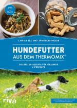 Cover-Bild Hundefutter aus dem Thermomix®
