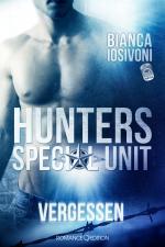 Cover-Bild HUNTERS - Special Unit: Vergessen