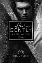 Cover-Bild Hurt me gently