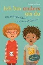 Cover-Bild Ich bin anders als du - Ich bin wie du: Das große Bilderbuch zum Vor- und Mitlesen