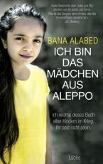 Cover-Bild Ich bin das Mädchen aus Aleppo